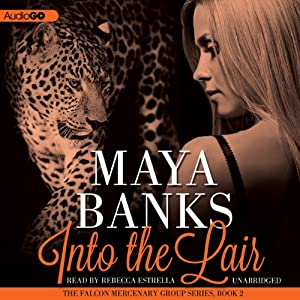 Into the Lair: The Falcon Mercenary Group, Book 2 | [Maya Banks]