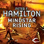Mindstar Rising: The Greg Mandel Trilogy, Book 1 (       UNABRIDGED) by Peter F. Hamilton Narrated by Toby Longworth