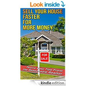 Sell your house faster for more money twelve easy tips for How to sell your house for top dollar