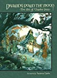Drawing Down the Moon: The Art of Charles Vess (159582765X) by Vess, Charles