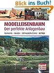 Modelleisenbahn - Der perfekte Anlage...