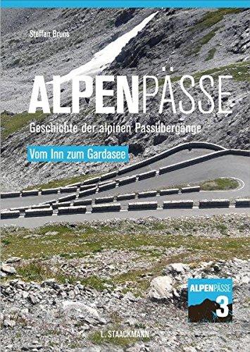 alpenpasse-von-inn-zum-gardasee-geschichte-der-alpinen-passubergange-band-3