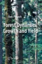 Forest dynamics, growth and yield : from measurement to model