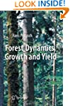 Forest Dynamics, Growth and Yield: Fr...
