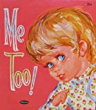 img - for ME TOO! (Tell - A - Tale Book) book / textbook / text book