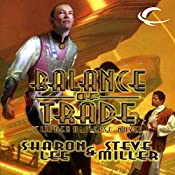 Balance of Trade: Liaden Universe Books of Before, Book 3 | Sharon Lee, Steve Miller