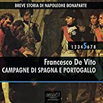 Breve storia di Napoleone Bonaparte Vol. 5 [Short History of Napoleon Bonaparte Vol. 5]: Campagne di Spagna e Portogallo [Campaigns of Spain and Portugal] | Francesco De Vito