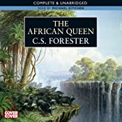 The African Queen | [C. S. Forester]