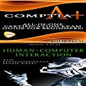 CompTIA A+ & Human-Computer Interaction Audiobook by  Solis Tech Narrated by Millian Quinteros