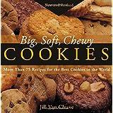 Big, Soft, Chewy Cookies ~ Jill Van Cleave