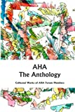 AHA The Anthology: Collected works of AHAforum Members (Volume 1)