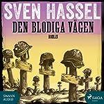 Den blodiga vägen (Sven Hassel-serien 11)   Sven Hassel