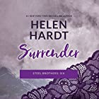 Surrender: The Steel Brothers Saga, Book 6 Audiobook by Helen Hardt Narrated by Teri Clark Linden, Alexander Cendese, Aiden Snow