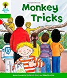 Roderick Hunt Oxford Reading Tree: Level 2: Patterned Stories: Monkey Tricks