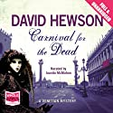 Carnival for the Dead Audiobook by David Hewson Narrated by Juanita McMahon