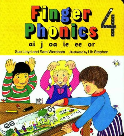 Finger Phonics Book 4: Ai, J, Oa, Ie, Ee, Or/Board Book (Ai,J,Oa,Ie,Ee,Or)