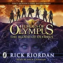 The Blood of Olympus: Heroes of Olympus, Book 5 (       UNABRIDGED) by Rick Riordan Narrated by Nick Chamian
