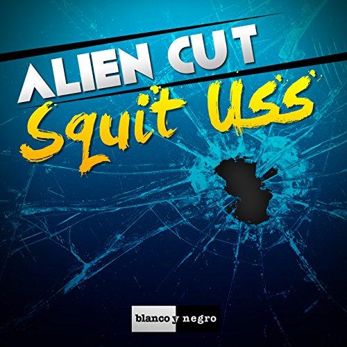 Alien Cut - Squit Uss-WEB-2015-ZzZz Download