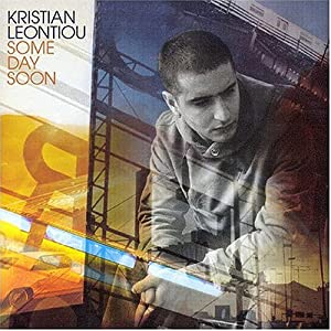 Kristian Leontiou - Some Day Soon