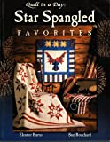 Star Spangled Favorites (Quilt in a Day)
