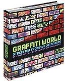 Graffiti World: Street Art from Five Continents