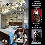Black Owned: Sissy Fluffy's Downfall | Constance Pennington Smythe