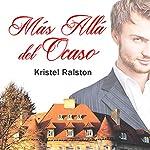 Más allá del ocaso [Beyond the Sunset] | Kristel Ralston