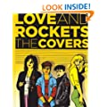 Love & Rockets: The Covers (Love and Rockets (Graphic Novels))