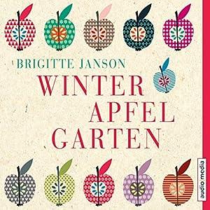 Winterapfelgarten Hörbuch