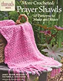 img - for More Crocheted Prayer Shawls: 10 Patterns to Make and Share book / textbook / text book