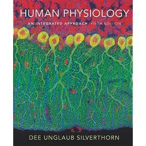 Human Physiology -  Dee Unglaub Silverthorn