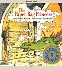 The Paper Bag Princess (Classic Munsch) (English Edition)