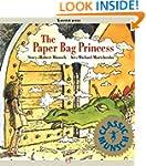 The Paper Bag Princess (Classic Munsch)