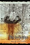 The Invisibles (Flannery OConnor Award for Short Fiction)