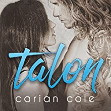 Talon: Ashes & Embers, Book 4 Audiobook by Carian Cole Narrated by Sean Crisden, Elizabeth Hart
