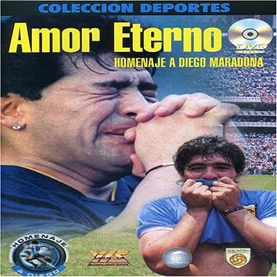 Diego Armando Maradona: Amor Eterno - Homenaje a Maradona