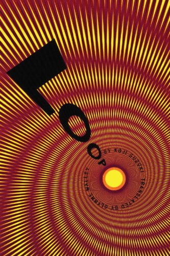 Loop: ('THE RING' series, book 3), Koji Suzuki