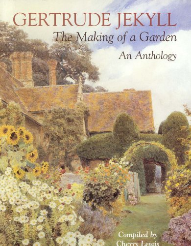 G Stig Online Shoppen Gertrude Jekyll The Making Of A Garden Gertrude Jekyll An Anthology