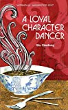 A Loyal Character Dancer Qiu Xiaolong