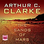 The Sands of Mars | Arthur C. Clarke