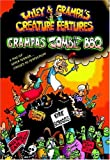 Grampa's Zombie BBQ (Wiley and Grampa's Creature Features, No. 2)