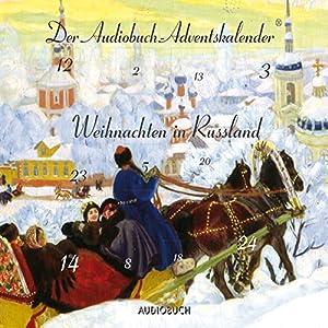 Weihnachten in Russland Hörbuch
