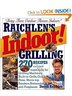 Indoor! Grilling - Steven Raichlen