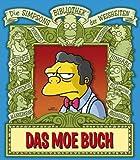 Simpsons Bibliothek der Weisheiten: Das Moe Buch