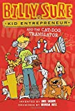 img - for Billy Sure Kid Entrepreneur and the Cat-Dog Translator book / textbook / text book