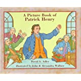 A Picture Book of Patrick Henry (Picture Book Biographies)