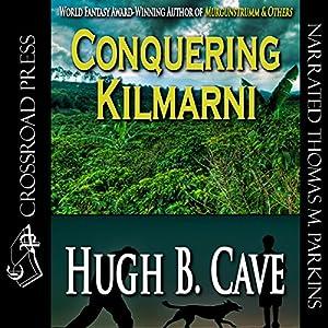 Conquering Kilmarnie Audiobook