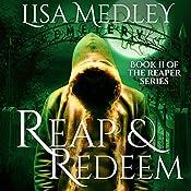 Reap & Redeem: The Reapers Series Volume 2 | Lisa Medley