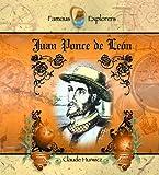 Juan Ponce de Leon (Famous Explorers)