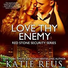 Love Thy Enemy: Red Stone Security Series, Book 13 Audiobook by Katie Reus Narrated by Sophie Eastlake